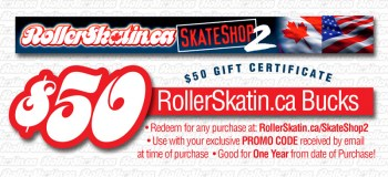 $50 Gift Certificates from RollerSkatin.ca!