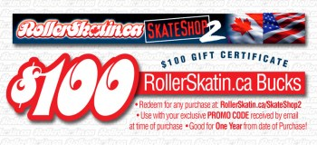 $100 Gift Certificates from RollerSkatin.ca!