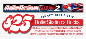 $25 Gift Certificates from RollerSkatin.ca!